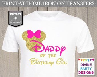 INSTANT DOWNLOAD Print at Home Pink & Gold Mouse Daddy of the Birthday Girl Printable Iron On Transfer / Shirt / Family / Item #3153