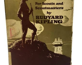 "Rudyard Kipling "" Land and Sea Tales for Scouts and Scoutmasters"" Published in New York 1933"