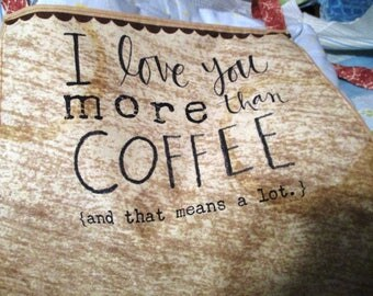 Love You More Than Coffee Apron
