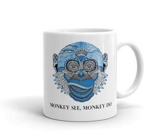 Monkey see Monkey Do Mug - Don't imitate innovate
