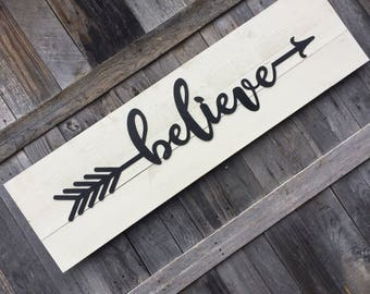 Believe arrow wooden sign, black and white shiplap sign, housewarming, farmhouse, bedroom sign, boho sign, tribal arrow, rustic arrow