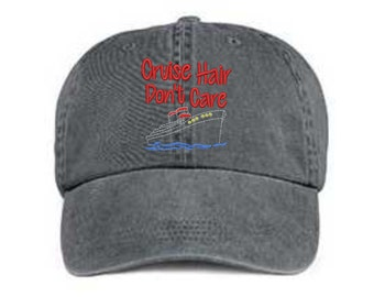 Embroidered Cruise Hat/ Cruise Hair Don't Care Hat/ Messy Hair Hat/ Cruise Hat/ Pigment Dyed Cruise Hat/ Boat Hat