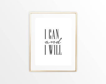 I Can and I Will Digital Art Printable Instant Download