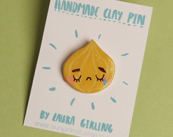 Crying Onion Pin/Badge/Brooch