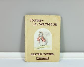 """Vintage children book, """"L'histoire de Tonton Le Voltigeur"""" by Beatrix Potter, 1978 - Vintage french children book Frederick Warne & co"""