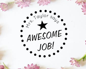 "Awesome Job Stamp, Personalized Name Teacher Stamp, Custom Teacher Stamp, Teacher Rubber Stamp, Custom Teacher Gift, 1.7""x1.7"" (cts110)"