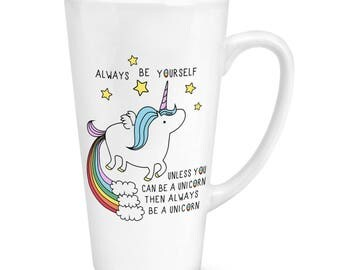 Unicorn Always Be Yourself 17oz Large Latte Mug Cup