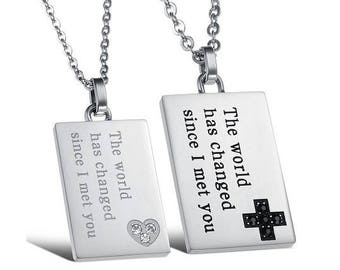 The World Has Changed Since I Met You - Personalized Necklaces for Him / Girlfriend and Boyfriend Necklaces / Engraved Necklaces For Him