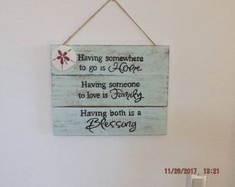 Pallet sign, Having somewhere to go is home