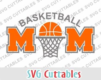 Basketball Mom svg, Basketball mom dxf, Basketball svg, eps, basketball net svg, Silhouette, Cricut cut file, digital cut file