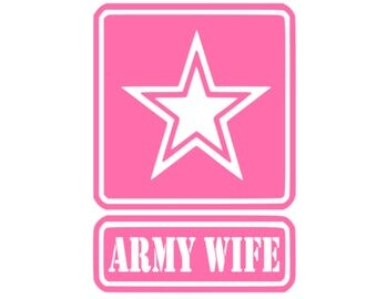 Army Wife/Mom/Girlfriend/Sister/Fiance Car Decal
