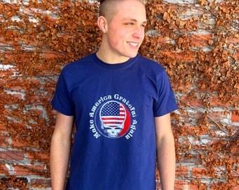 Make America Grateful Again  - Grateful Dead patriotic T-shirt