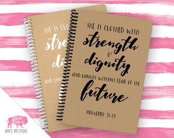 Proverbs 31:25 Spiral Journal   Spiral Notebook   Writing Gift   BB006