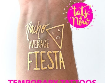 nacho average bride, fiesta siesta, mexico bachelorette, fiesta bachelorette, nacho fiesta party, bachelorette party tattoos, let's fiesta