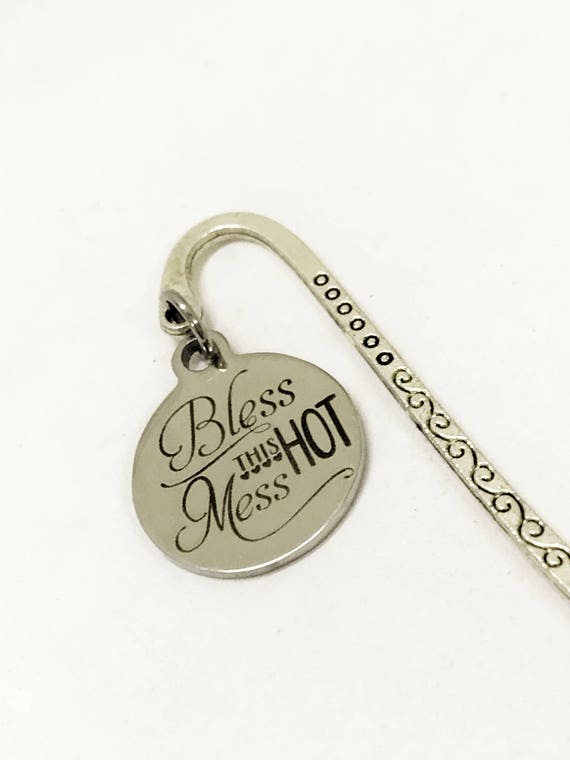 Bless This Hot Mess Bookmark, Reader Gifts, Small Bookmark, Blessed Hot Mess, Hot Mess Girlfriend Gift, Metal Bookmark, Bible Bookmark Gift