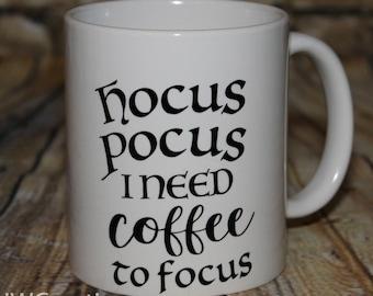 Hocus pocus i need coffee to focus coffee cop