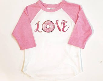 Love Donut Shirt - Girl Valentine Shirt - Custom Valentines - Pink Donut Shirt - Girl Heart Shirt - Custom Holiday Shirt