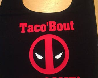 Deadpool Baby Bib: Taco' Bout Awesome!