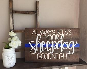 Sheepdog Thin Blue Line Sign, law enforcement, thin blue line sign, housewarming gift, wedding gift