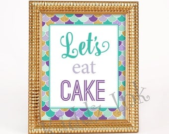 """Mermaid Theme """"Let's Eat Cake"""" Printable Table Sign 