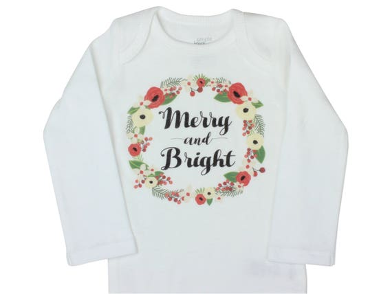 Merry and Bright Shirt Christmas Bodysuit Christmas Baby Outfit Infant Floral Christmas Infant Bodysuit Newborn Christmas Merry Christmas