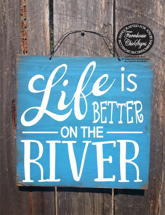 river, river house, river sign, river house decor, river house decoration, life is better on the river, river wall art, river decoration