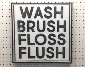 Wash Brush Floss Flush, Bathroom Signs, Farmhouse Decor, Wall Sign, Bathroom Art, Kids Bathroom Wall Decor, Wall Art, Bathroom Rules