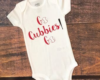 Go cubbies go, chicago cubs, cubs, cubbies bodysuit, cubs bodysuit,