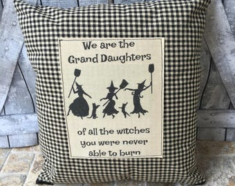 Halloween Pillow, Witches Halloween Pillow, Halloween Decoration, Fall Decor, Vintage Halloween, Halloween Decor,We are the Grand Daughters