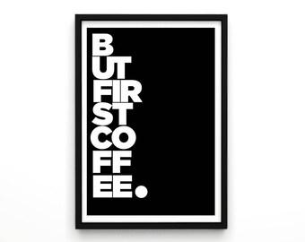 Typografische afdrukken 'maar eerste koffie' Art Wall Decor koffie Art Typografische Print Home Decor keuken Print koffie Print Scandinavische Poster