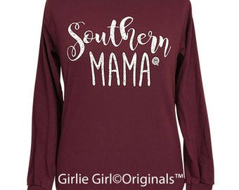 Girlie Girl Originals Southern Mama Maroon Long Sleeve T-Shirt