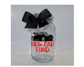 New Car Fund Mason Jar Bank - Coin Slot Lid - Available in 3 Sizes