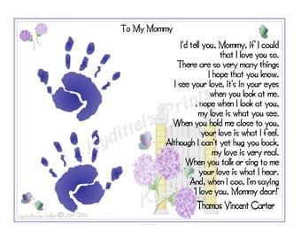I'd Tell You If I Could BABY'S First Handprints for Mommy Art Personalized Poem Print ~  'Just For You' First Mother's Day Christmas