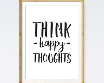 Think happy thoughts sign, Kids room printable, Printable art, Peter pan quote, Happy quote, Motivational poster, Positive thinking
