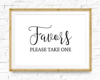 Gefälligkeiten Zeichen, bitte nehmen Sie eine Hochzeit Zeichen Willkommensschild Hochzeit, hochzeitsdeko, Empfang Zeichen, Hochzeit Gefälligkeiten Zeichen, druckbare Zeichen