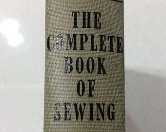 "Vintage Book ""The Complete Book of Sewing, 1943 Hardcover, Colored Illustrations"