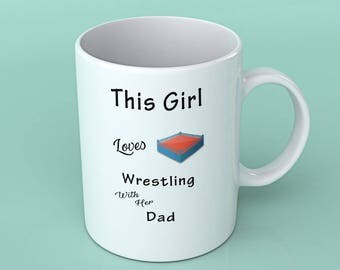 Wrestling gift - Wrestling mug- This girl loves Wrestling with her Dad
