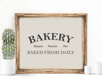 Bakery Print, Farmhouse Sign, Farmhouse Kitchen, Rustic Kitchen, Kitchen Art Print, Bakery Sign