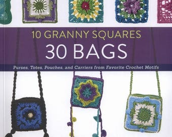 10 Granny Squares 30 Bags - PDF ebook - Crochet patterns - Instant download - pdf file