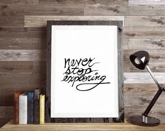 Wedding Gift, Never Stop Exploring Print