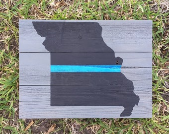 Back the Blue sign Missouri home state blue line support police officers first responder police support got your six law enforcement gift