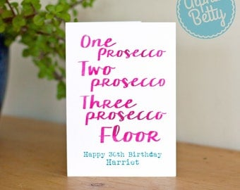 Prosecco Birthday Card, Personalised Prosecco Card, large 30th Birthday Card, 40th Birthday Card, One Prosecco Two Prosecco Birthday Card