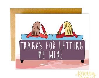 Funny Thank You Card, Funny BFF Card, Thank You Card, Wine Card, Best Friend Card, Funny Thanks Card, Love Card, Valentine Card, Wine Card