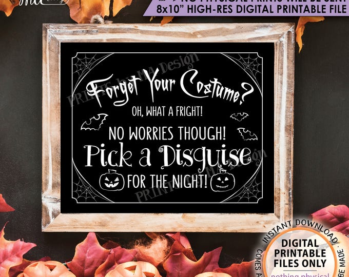 "Halloween Party Sign Costume Party Sign, Forgot Costume, No Halloween Costume Sign PRINTABLE 8x10"" Instant Download No Costume Sign"