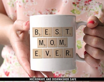 Coffee Mug Best Mom Ever Scrabble Mug