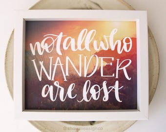 Travel Quote | Not All who Wander are Lost| Travel Print | Printable | travel decor | Digital Download | Travel Poster | Inspirational Print
