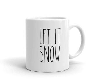 Let it Snow Coffee Mug | Farmhouse Mug | Gift for Her | Rae Dunn Inspired | Coffee Cup | Farmhouse Decor | Gift for Women | Gift Idea
