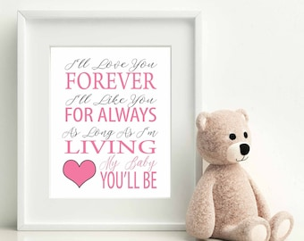 I'll Love You Forever, Baby Shower Gift, Nursery Art Printable, Nursery Art, Kids Wall Art, Girl Nursery Print, Kids Print, Nursery Decor