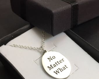 Silver Engraved No Matter What Necklace Jewelry Gift Silver Engraved Necklace,Motivational Necklace,Best Friend Jewelry,No Matter What,Gifts