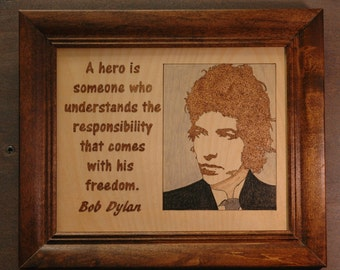 Bob Dylan!Two quotes to choose from!